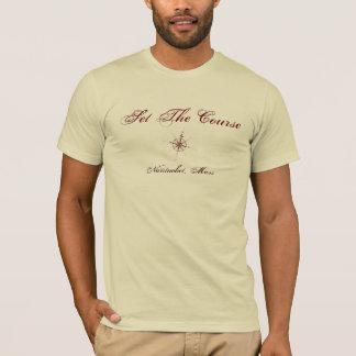Set The Course T-Shirt