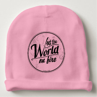 Set the World on Fire Baby Girl Baby Beanie