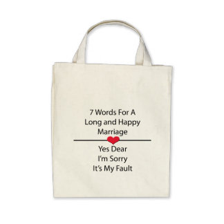 Seven Words For a Long and Happy Marriage Canvas Bag