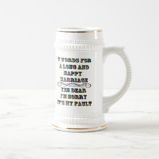 Seven Words For a Long and Happy Marriage Beer Steins