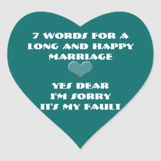 Seven Words For a Long and Happy Marriage Heart Sticker