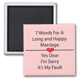 Seven Words For a Long and Happy Marriage Square Magnet