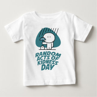 Seventeenth February - Random Acts Of Kindness Day Baby T-Shirt