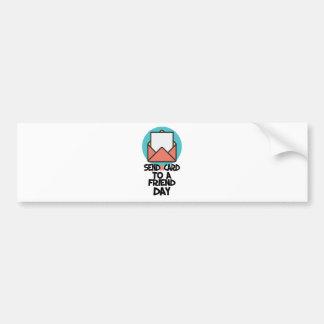Seventh February - Send a Card to a Friend Day Bumper Sticker