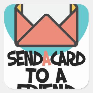 Seventh February - Send a Card to a Friend Day Square Sticker
