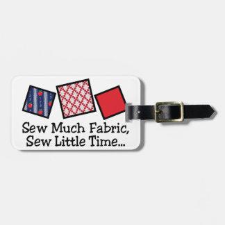 Sew Much Fabric Luggage Tag