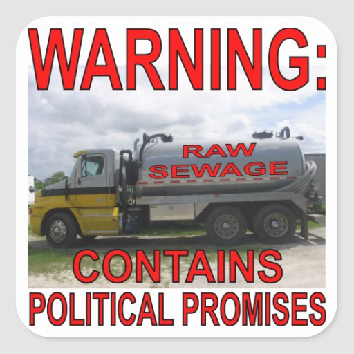 Sewage Truck Contains Political Promises Stickers