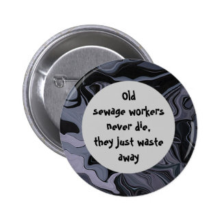 sewage workers funny pin