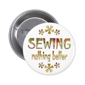 SEWING Nothing Better Pinback Buttons