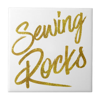 Sewing Rocks Gold Faux Foil Metallic Glitter Quote Ceramic Tile