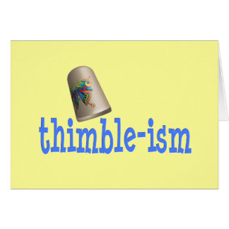 Sewing Thimble-ism Card