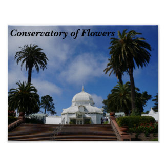 SF Conservatory of Flowers #1 Poster