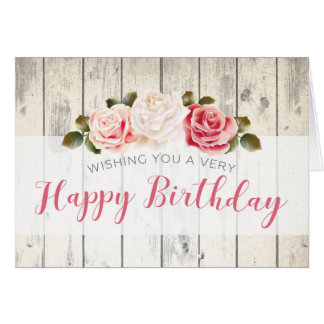Shabby Chic Roses Rustic Wood Custom Birthday Card
