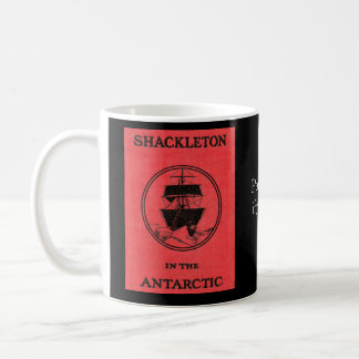 Shackleton Antarctic Book Cover and Colorized Pic Coffee Mug
