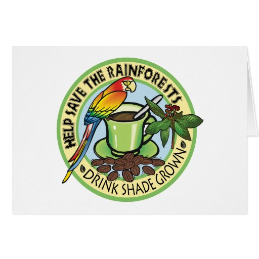 Shade Grown Coffee Greeting Card