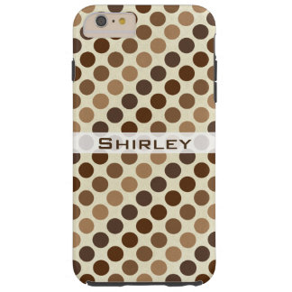 Shades of Brown Polka Dots by Shirley Taylor Tough iPhone 6 Plus Case