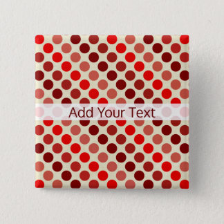 Shades of Red Polka Dots by Shirley Taylor 15 Cm Square Badge