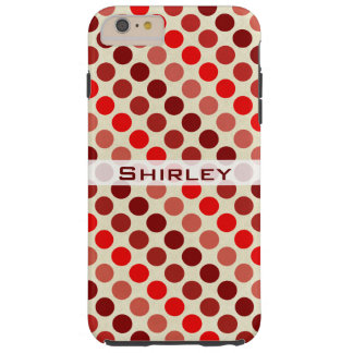 Shades of Red Polka Dots by Shirley Taylor Tough iPhone 6 Plus Case