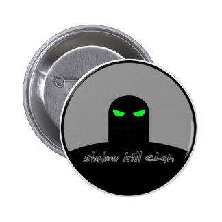 Shadow Kill Clan Shadow Figure Button