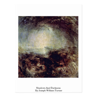 Shadows And Darkness By Joseph William Turner Post Cards