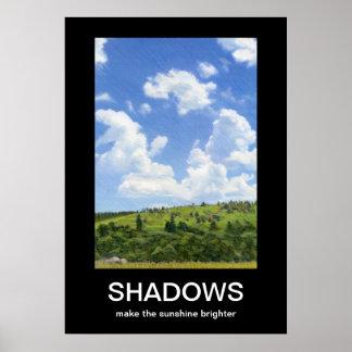 Shadows Demotivational Poster