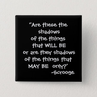 Shadows -The Scrooge Collection 15 Cm Square Badge