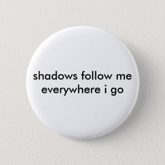 Shadowy button