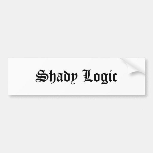 Shady Logic Bumper Sticker