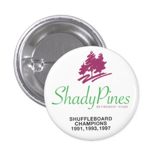 Shady Pines Retirement Home Button