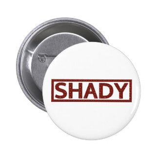 Shady Stamp 6 Cm Round Badge