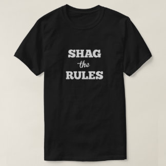 Shag the Rules Pitch T-Shirt
