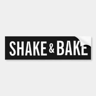 SHAKE AND BAKE BUMPER STICKER