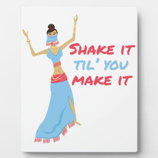 Shake It Plaque