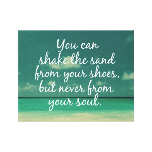 Shake the Sand from Soul Beach Quote Gallery Wrapped Canvas