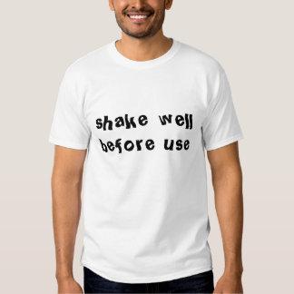 shake well before use tee shirts