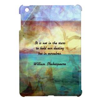 Shakespeare Inspirational Quote About Destiny iPad Mini Cases