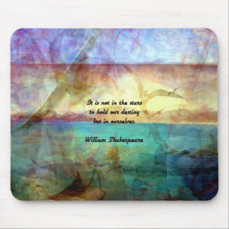 Shakespeare Inspirational Quote About Destiny Mouse Pad