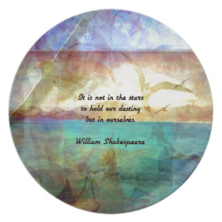Shakespeare Inspirational Quote About Destiny Plate