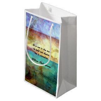 Shakespeare Inspirational Quote About Destiny Small Gift Bag