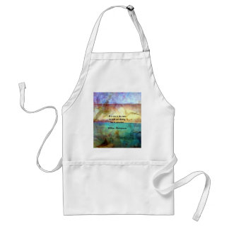 Shakespeare Inspirational Quote About Destiny Standard Apron