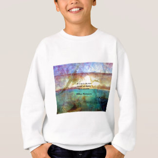 Shakespeare Inspirational Quote About Destiny Sweatshirt