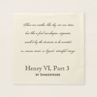 Shakespeare Insult Quote Henry VI, Part 3 Napkin Disposable Napkins