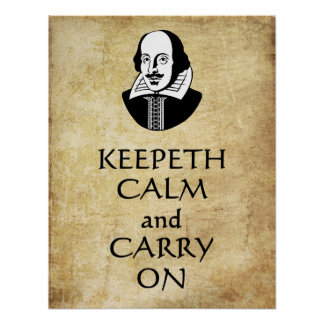 Shakespeare Keepeth Calm and Carry On poster