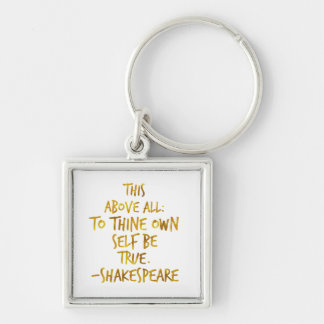 Shakespeare Motivational Quote Gold Faux Foil Key Ring