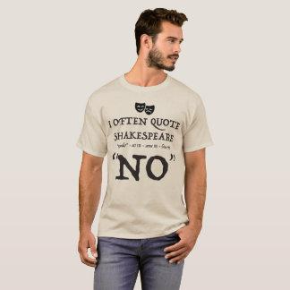 """""""Shakespeare No"""" T-Shirt"""