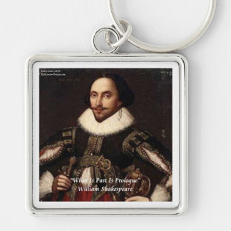 Shakespeare Past Is Prologue Quote Key Ring