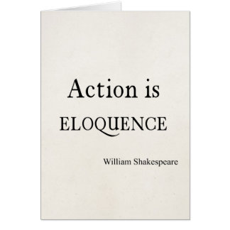Shakespeare Personalised Quote Action is Eloquence Card