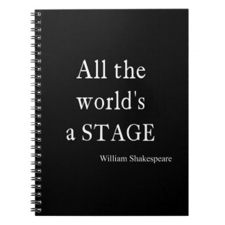 Shakespeare Quote All the World's a Stage Quotes Notebooks