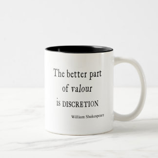 Shakespeare Quote Better Part of Valor Discretion Two-Tone Coffee Mug