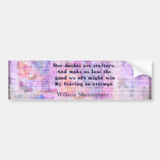 Shakespeare quote COURAGE FEAR with art Car Bumper Sticker